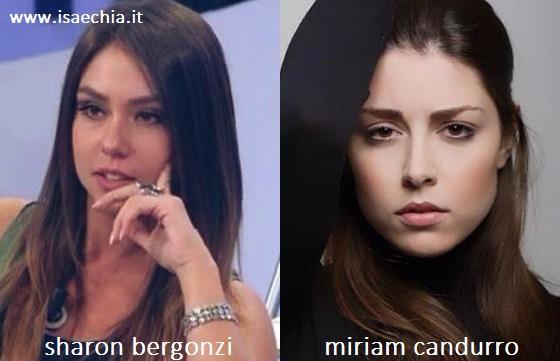 Somiglianza tra Sharon Bergonzi e Miriam Candurro