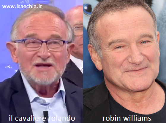 Somiglianza tra Rolando e Robin Williams