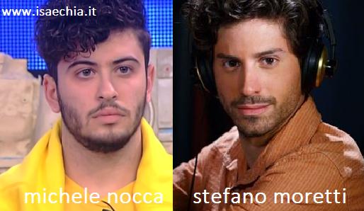 Somiglianza tra Michele Nocca e Stefano Moretti