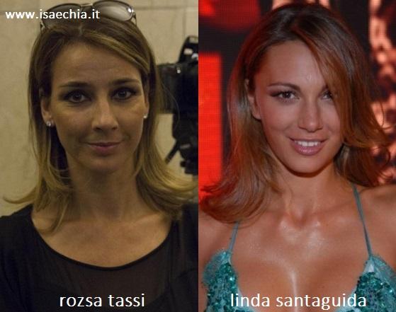 Somiglianza tra Rozsa Tassi e Linda Santaguida