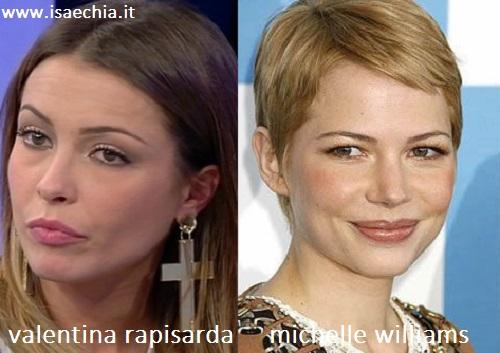 Somiglianza tra Valentina Rapisarda e Michelle Williams