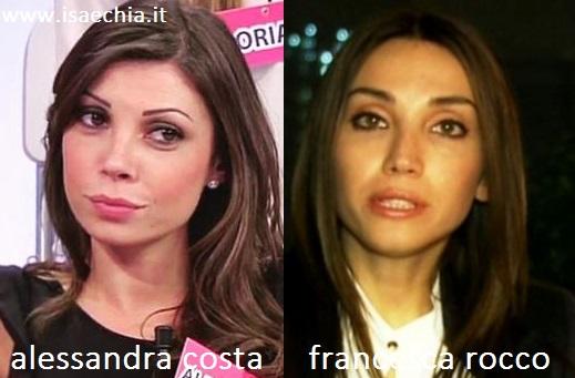 Somiglianza tra Alessandra Costa e Francesca Rocco