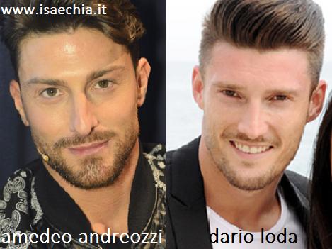 Somiglianza tra Amedeo Andreozzi e Dario Loda