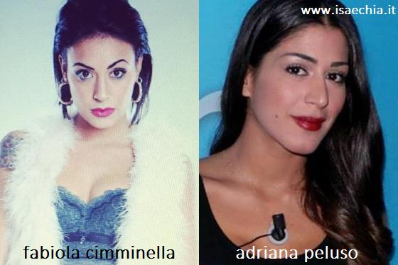 Somiglianza tra Fabiola Cimminella e Adriana Peluso