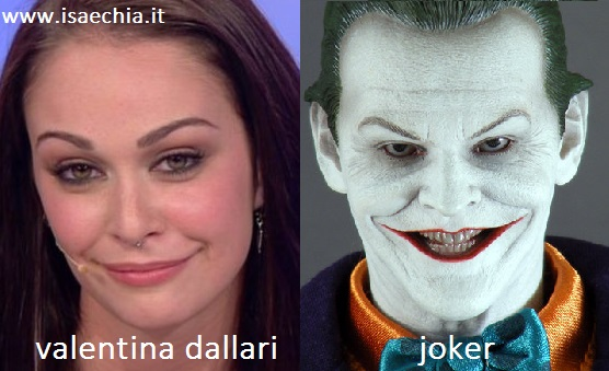 Somiglianza tra Valentina Dallari e Joker
