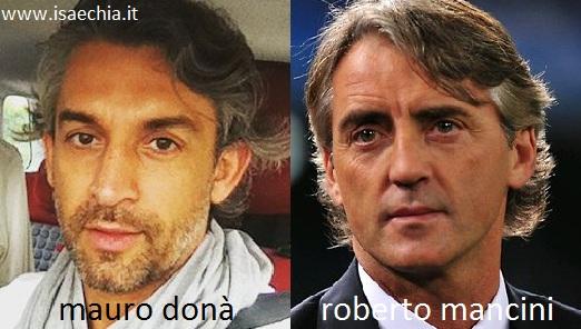 Somiglianza tra Mauro Donà e Roberto Mancini