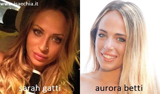 Somiglianza tra Sarah Gatti e Aurora Betti
