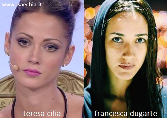 Somiglianza tra Teresa Cilia e Francesca Dugarte