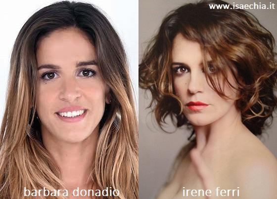 Somiglianza tra Barbara Donadio e Irene Ferri