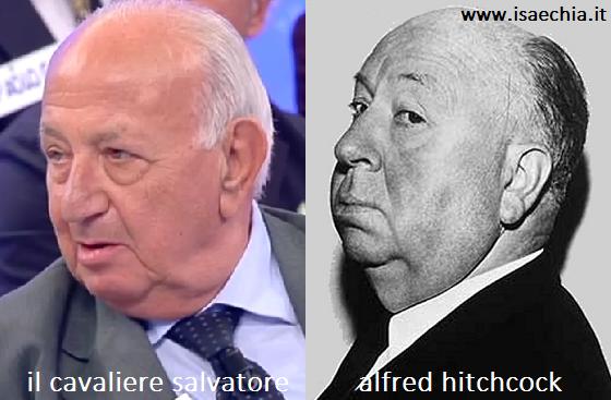 Somiglianza tra Salvatore e Alfred Hitchcock