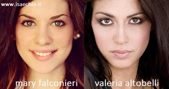 Somiglianza tra Mary Falconieri e Valeria Altobelli