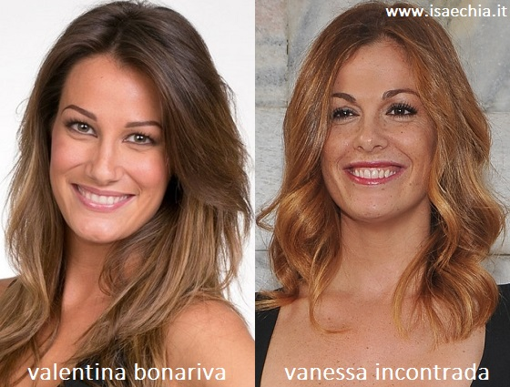 Somiglianza tra Valentina Bonariva e Vanessa Incontrada