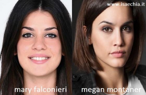 Somiglianza tra Mary Falconieri e Megan Montaner
