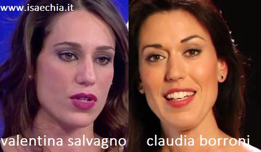 Somiglianza tra Valentina Salvagno e Claudia Borroni