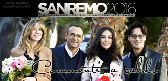 'Sanremo 2016' commenti a caldo