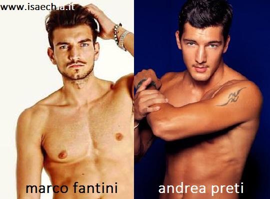 Somiglianza tra Marco Fantini e Andrea Preti