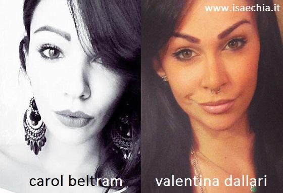 Somiglianza tra Carol Beltram e Valentina Dallari
