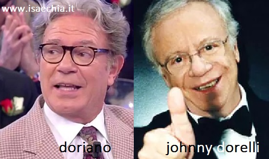 Somiglianza tra Doriano e Johnny Dorelli