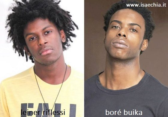 Somiglianza tra Leiner Riflessi e Boré Buika