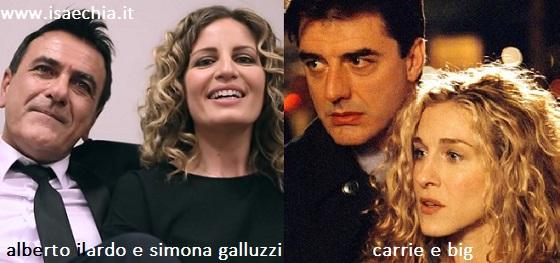 Somiglianza tra Alberto Ilardo e Simona Galluzzi e Carrie e Big