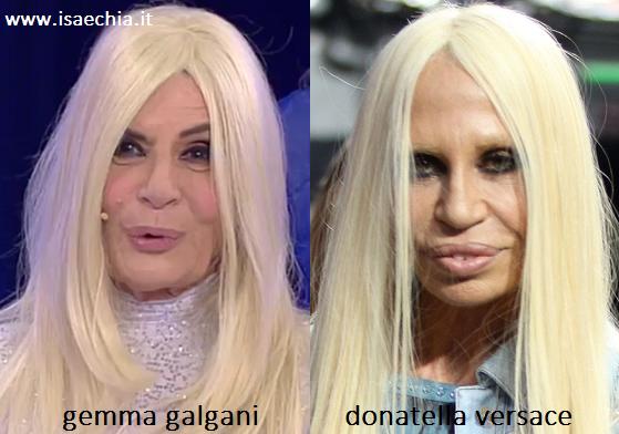 Somiglianza tra Gemma Galgani e Donatella Versace