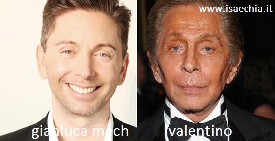 Somiglianza tra Gianluca Mech e Valentino