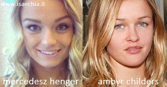 Somiglianza tra Mercedesz Henger e Ambyr Childers