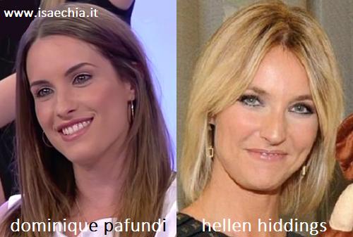 Somiglianza tra Dominique Adriana Pafundi ed Hellen Hiddings