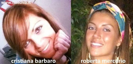 Somiglianza tra Roberta Mercurio e Cristiana Barbaro
