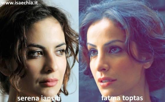 Somiglianza tra Serena Iansiti e Fatma Toptaş