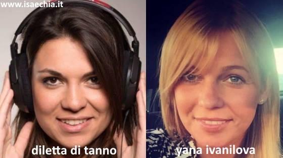 Somiglianza tra Yana Ivanilova e Diletta Di Tanno