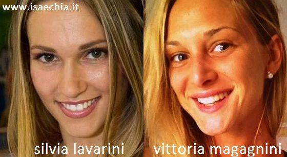 Somiglianza tra Silvia Lavarini e Vittoria Magagnini