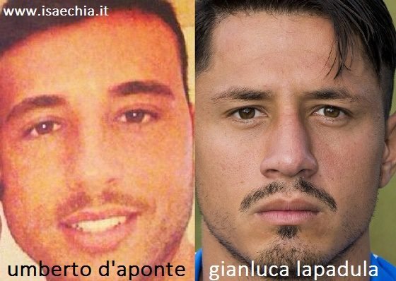 Somiglianza tra Umberto D'Aponte e Gianluca Lapadula