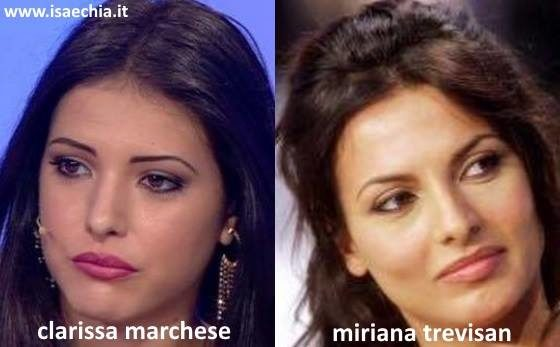 Somiglianza tra Clarissa Marchese e Miriana Trevisan