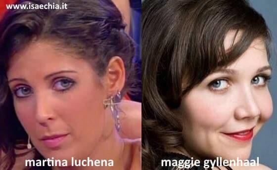 Somiglianza tra Martina Luchena e Maggie Gyllenhaal