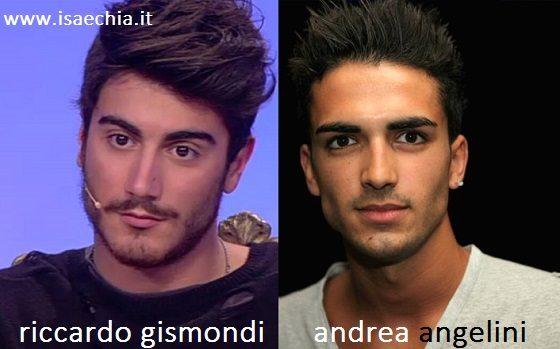 Somiglianza tra Riccardo Gismondi e Andrea Angelini