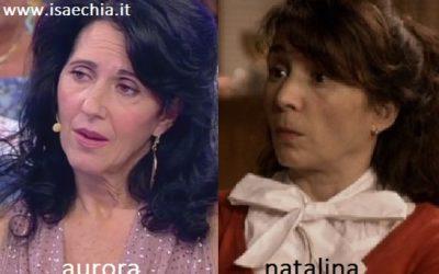 Somiglianza tra Aurora e Natalina