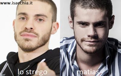 Somiglianza tra Lo Strego e Matias