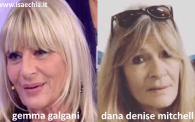 Somiglianza tra Gemma Galgani e Dana Denise Mitchell