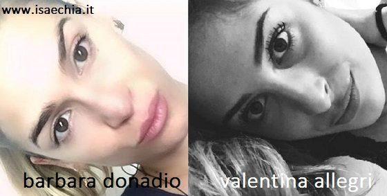Somiglianza tra Barbara Donadio e Valentina Allegri