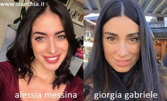 Somiglianza tra Alessia Messina e Giorgia Gabriele