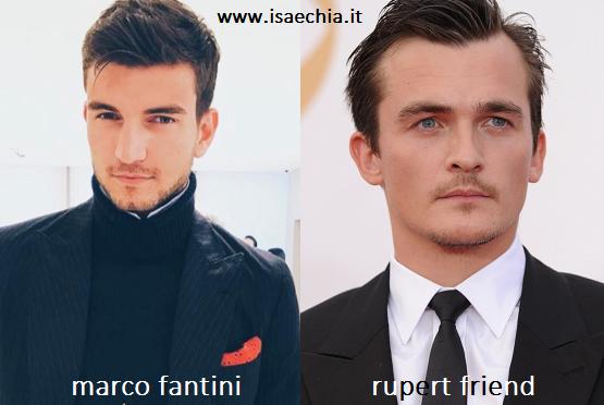 Somiglianza tra Marco Fantini e Rupert Friend