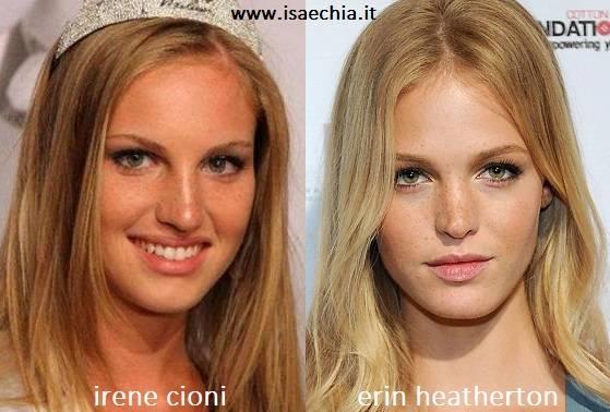Somiglianza tra Irene Cioni e Erin Heatherton