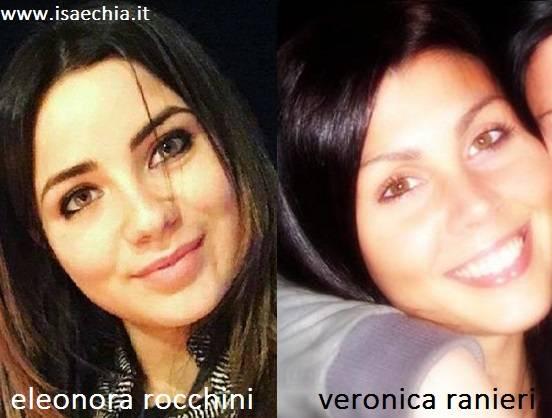 Somiglianza tra Eleonora Rocchini e Veronica Ranieri
