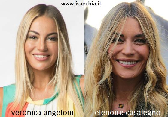 Somiglianza tra Veronica Angeloni e Elenoire Casalegno