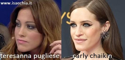 Somiglianza tra Teresanna Pugliese e Carly Chaikin