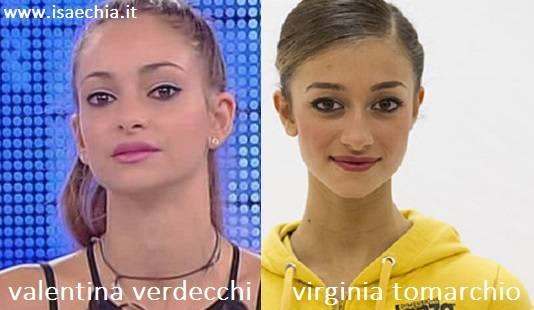 Somiglianza tra Valentina Verdecchi e Virginia Tomarchio