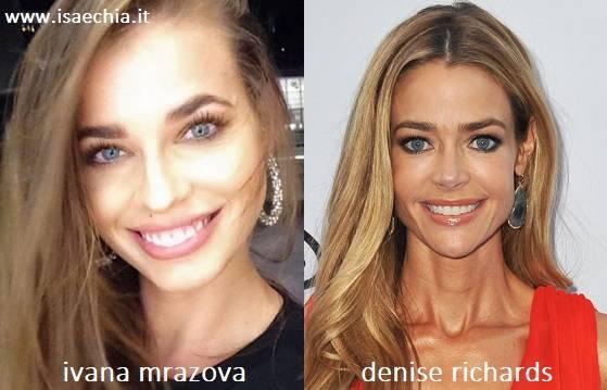 Somiglianza tra Ivana Mrazova e Denise Richards