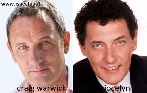 Somiglianza tra Craig Warwick e Jocelyn