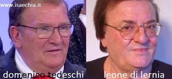 Somiglianza tra Domenico Tedeschi e Leone di Lernia